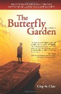 Butterfly Garden: Surviving Childhood on the Run with One of America's Most Wanted, The