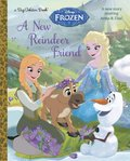New Reindeer Friend (Disney Frozen) (a Big Golden Book), A