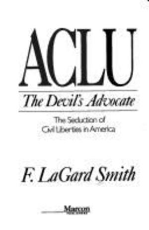 ACLU the Devil's Advocate
