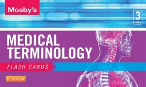 Mosby's Medical Terminology Flash Cards - E-Book