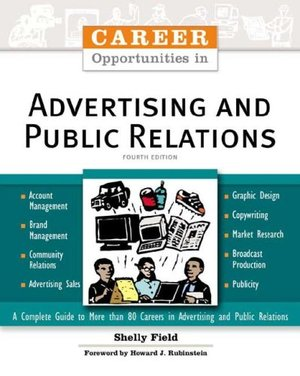 Career Opportunities in Advertising and Public Relations (Career Opportunities (Paperback))