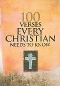 100 Verses Every Christian Needs to Know