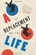 Replacement Life: A Novel (P.S.), A