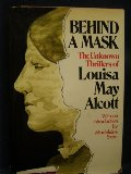 Behind The Mask, the Unknown Thrillers of  Edited With an Introduction by Madeleine Stern.