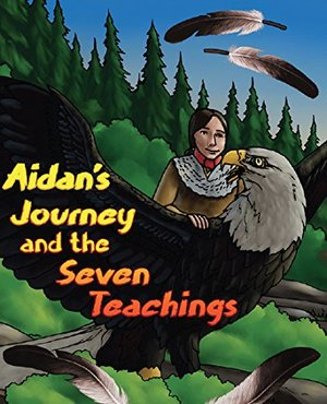 Aidan's Journey and the Seven Teachings