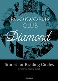 Bookworms Club Stories for Reading Circles: Diamond (Stages 5 and 6) (Oxford Bookworms ELT)