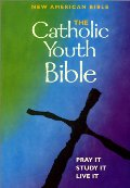 Catholic Youth Bible - New American Bible - Pray It, Study It, Live It