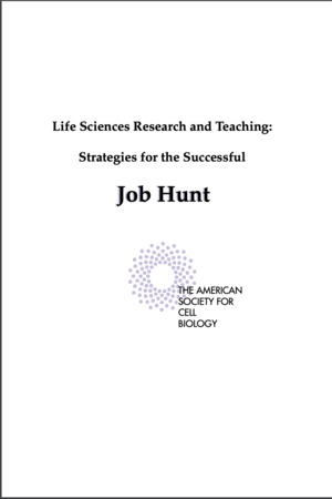 Life Sciences Research & Teaching: Strategies for the Successful Job Hunt