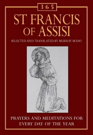 365 St Francis of Assisi: Meditations for each day of the year (365 Activities)
