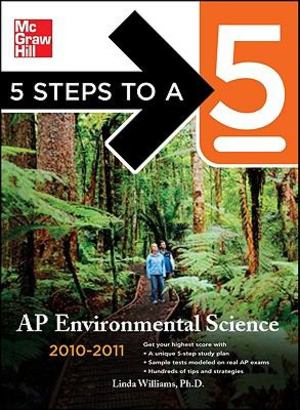 5 Steps to a 5 AP Environmental Science, 2010-2011 Edition