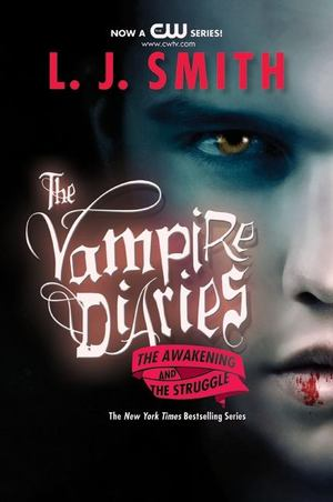Awakening / The Struggle (Vampire Diaries, Omnibus 1-2), The