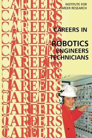 Career in Robotics: Engineers - Technicians