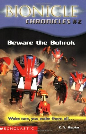 Bionicle Chronicles #2: Beware the Bohrok