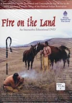 Beaver Steals Fire:  A Salish Coyote Story and Fire on the Land:  An Interactive Educational DVD