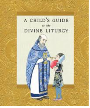 Child's Guide to the Divine Liturgy, A