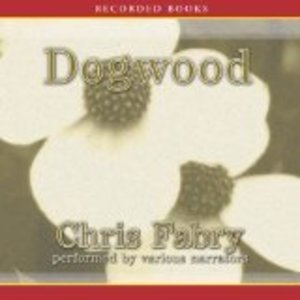 Dogwood, Narrated By Kate Forbes, 8 Cds [Complete & Unabridged Audio Work]