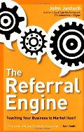 Referral Engine: Teaching Your Business to Market Itself, The