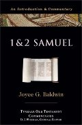 1 And 2 Samuel: An Introduction and Commentary (Tyndale Old Testament Commentaries)