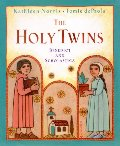 Holy Twins: Benedict and Scholastica, The