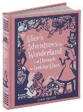 Alice's Adventures in Wonderland and Through the Looking-Glass (Barnes & Noble Leatherbound Children's Classics)
