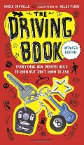 Driving Book: Everything New Drivers Need to Know but Don't Know to Ask, The