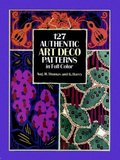 127 Authentic Art Deco Patterns in Full Color (Dover Pictorial Archives)
