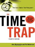 Time Trap: The Classic Book on Time Management, The