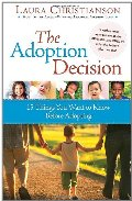 Adoption Decision: 15 Things You Want to Know Before Adopting, The