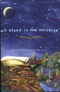 All Alone in the Universe
