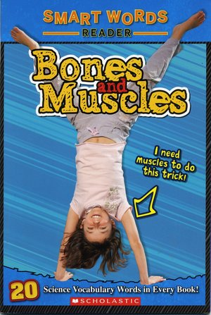 Bones and Muscles (Smart Words Reader)