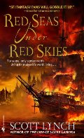 Red Seas Under Red Skies (Gentleman Bastards, 2)