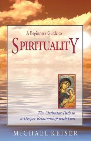Beginner's Guide to Spirituality, A