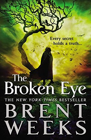 Broken Eye (Lightbringer), The