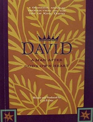 King David : A Man After God's Own Heart (I)