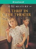 A_Thief in the Theater: A Kit Mystery (American Girl Mysteries)