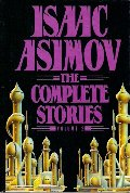 Isaac Asimov: The Complete Stories, Volume 2