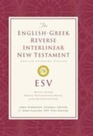 English-Greek Reverse Interlinear New Testament