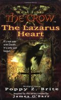 Crow: The Lazarus Heart, The