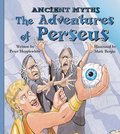 Adventures of Perseus (Ancient Myths (Picture Window Books)), The