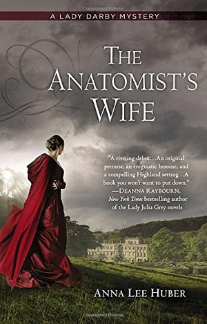 Anatomist's Wife (A Lady Darby Mystery, No. 1), The
