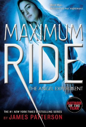 Angel Experiment: A Maximum Ride Novel (Book 1), The