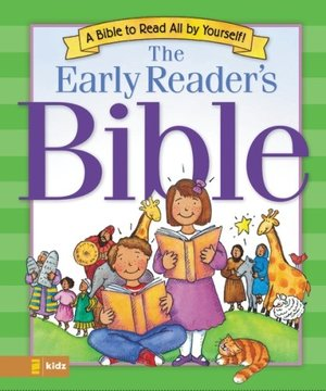 Early Reader's Bible: A Bible to Read All by Yourself!, The