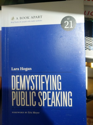 Book Apart - Demystifying Public Speaking (No.21), A