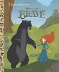 Disney's Brave (Little Golden Book)