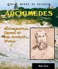Archimedes: Mathematical Genius of the Ancient World (Great Minds of Science)