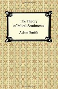 Theory of Moral Sentiments, The