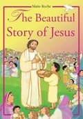 Beautiful Story of Jesus, The
