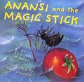 Anansi and the Magic Stick