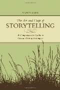 Art And Craft Of Storytelling: A Comprehensive Guide To Classic Writing Techniques, The