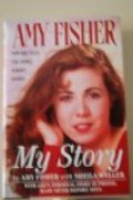 Amy Fisher : My Story